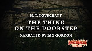 """The Thing on the Doorstep"" by H. P. Lovecraft / Cthulhu Mythos (12/14)"