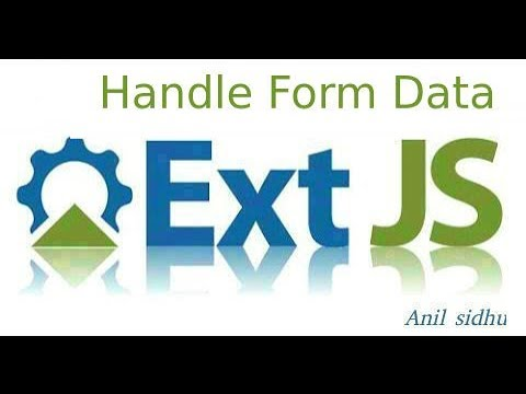 Sencha Ext Js Tutorial #12 Handle Form Data   Anil Sidhu