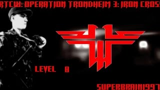 RTCW - Operation Trondheim 3: Iron Cross - Level 8 by SuperBrain1997