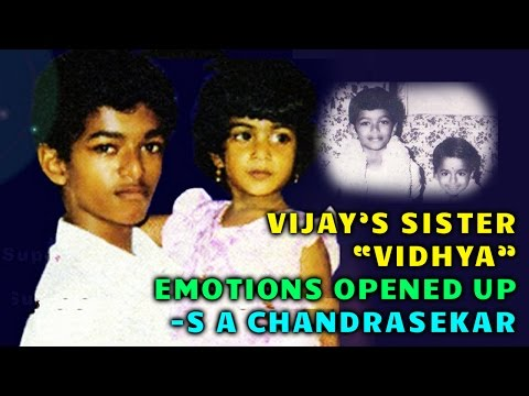 Tamil Actor Vijay's Sister Vidhya's Death | Emotional Speech by S A Chandrasekar