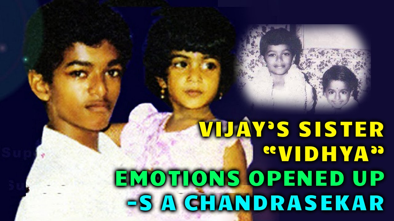 Tamil Actor Vijay's Sister Vidhya's Death | Emotional Speech by S A Chandrasekar