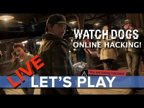 Watch Dogs: Online Hacking (PS4) - Eurogamer Let's Play LIVE