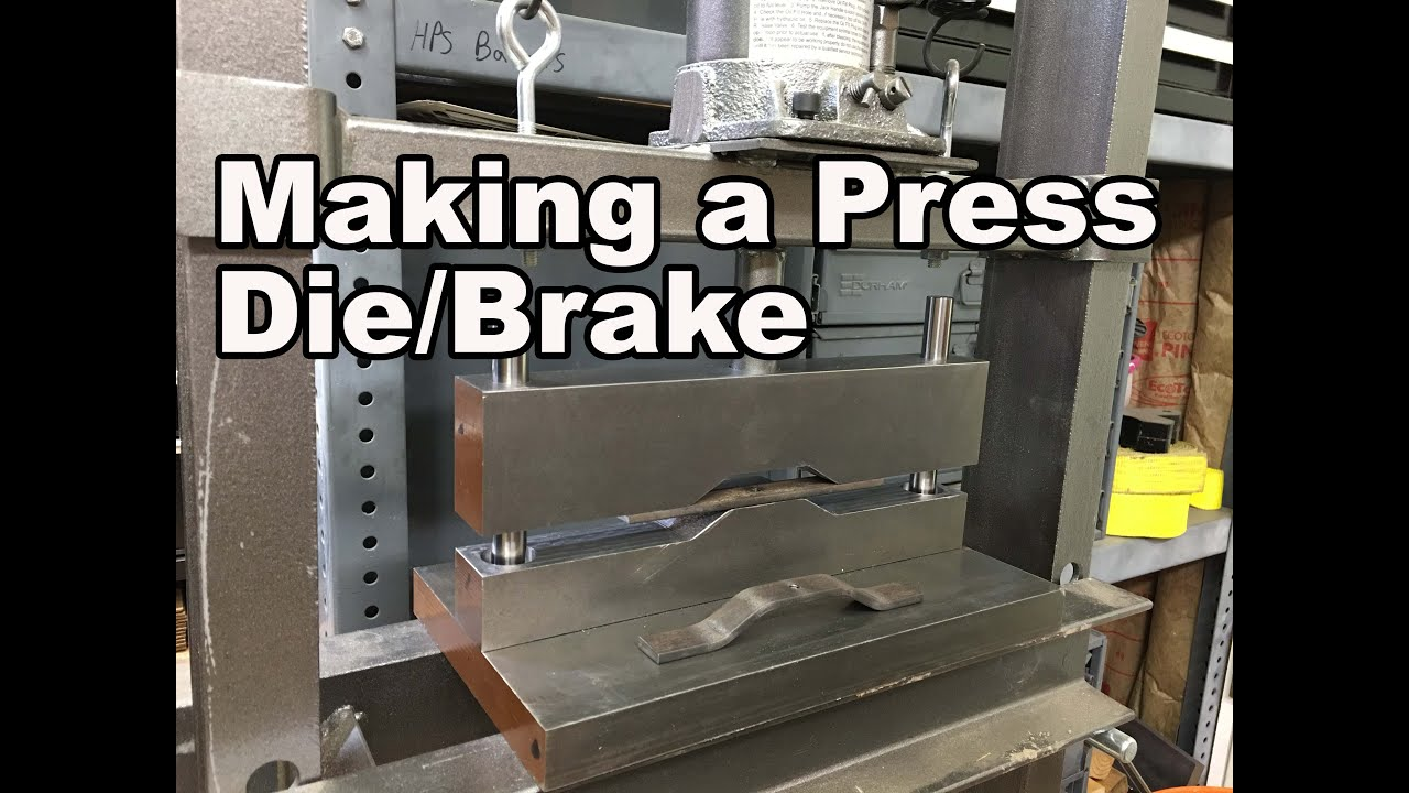 Metal Objects With Press Brake Made : Making a press die brake youtube