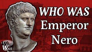 Who Was: Emperor Nero