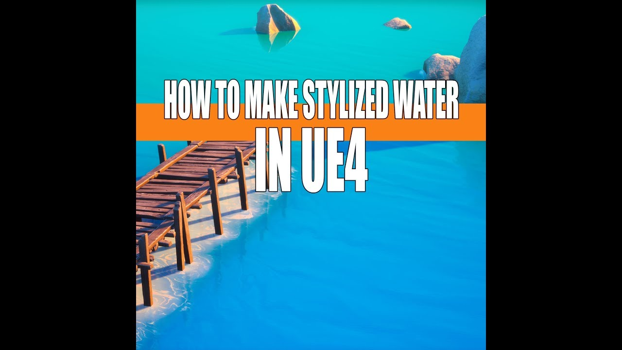 How to Make Stylized Water In UE4 Demo Clip