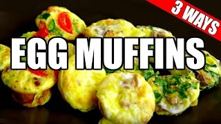 MINI EGG MUFFINS RECIPE 3 WAYS (Healthy, Paleo, Bacon) | Quick & Easy Egg Muffin Cups Recipe