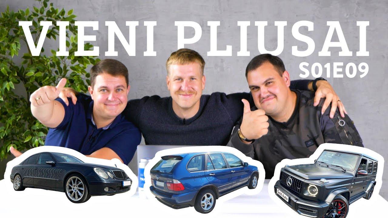 """Vieni pliusai s01e09 - Svečiuose """"UBR Team"""", brangiausias """"gelikas"""" Autopliuse ir variantas už 3K!"""