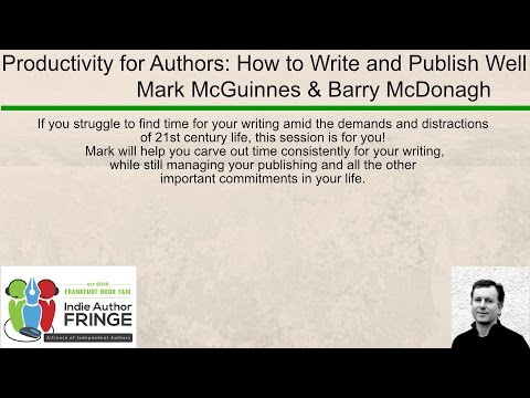 Productivity for Authors: How to Write and Publish Often And Well