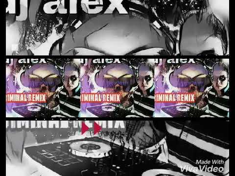 Criminal Dj.alex Remix 2017