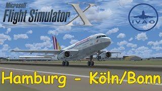 FSX | IVAO | Hamburg - Köln/Bonn | Germanwings Airbus A319 | Liongamer1 [LIVESTREAM]