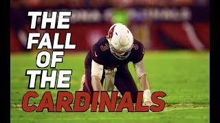 The Fall Of The Arizona Cardinals