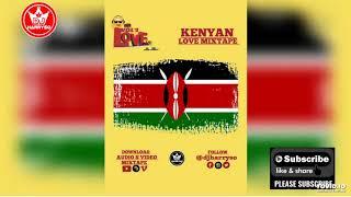 KENYAN RnB MIX 2020 // KENYAN LOVE SONGS MIX 2020 // KENYAN AFRO POP ( L O V E VOL 1 ) BY DJ HARRYSO