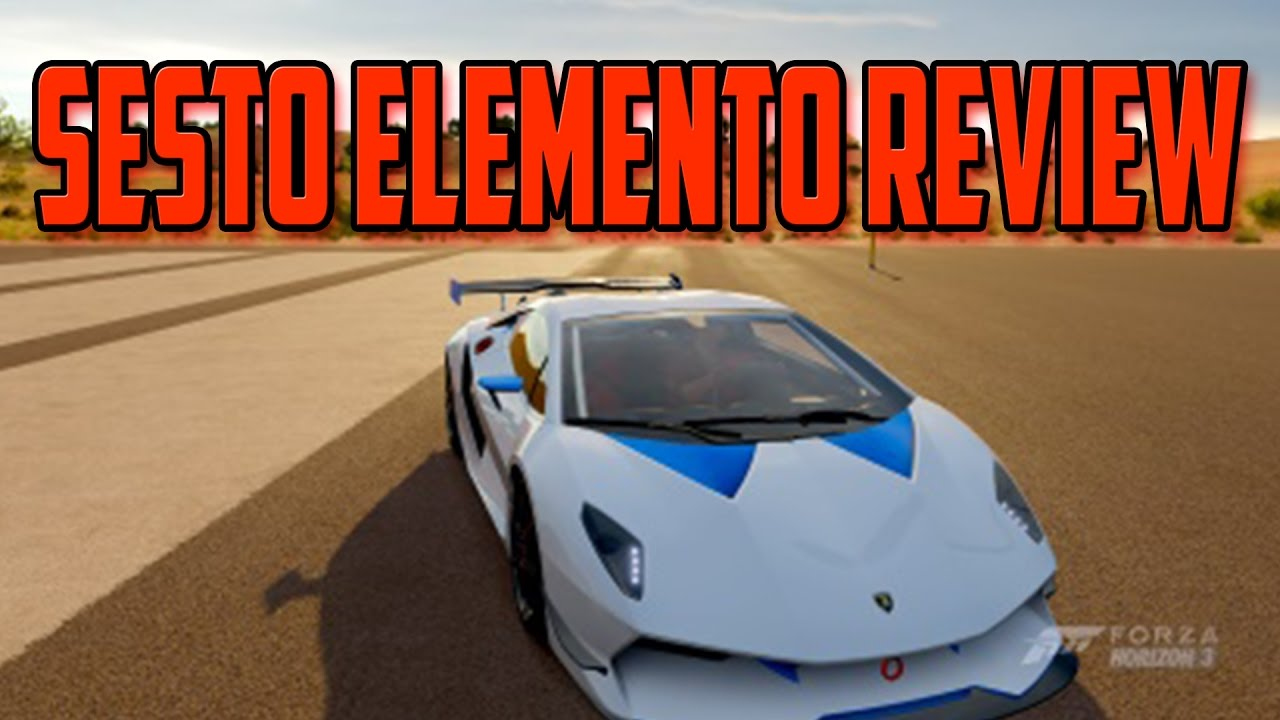 How Good Is The Sesto Elemento Forza Horizon 3 Car Review