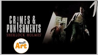 Sherlock Holmes Crimes and punishments - 1 (Дедуктивный метод)