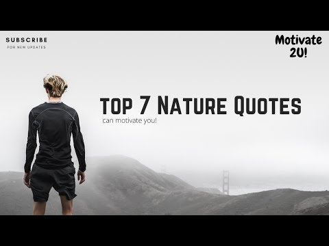 Nature Quotes: Top 7 Quotes Can Motivate You! (Part1)