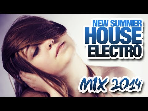 New House Electro & Dance Best House Summer Mix 2014 - #20