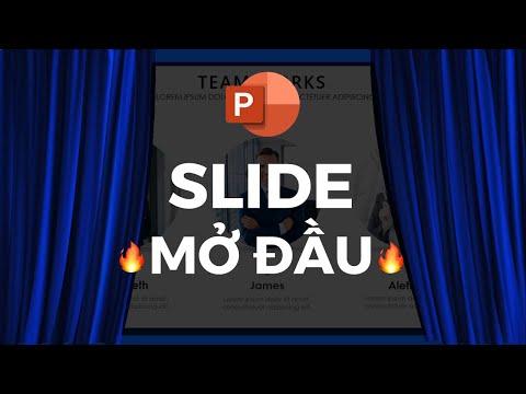 Tạo Slide giới thiệu mở đầu đẹp nhất thu hút khán giả // Quá đơn giản