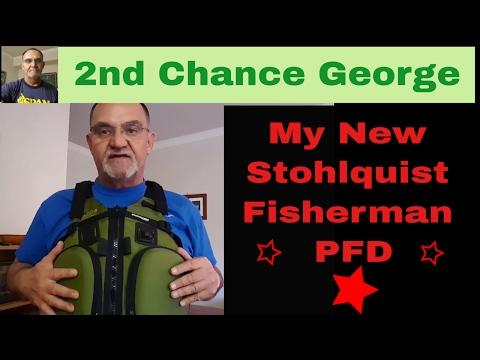VLOG35 My New Stohlquist Fisherman PFD