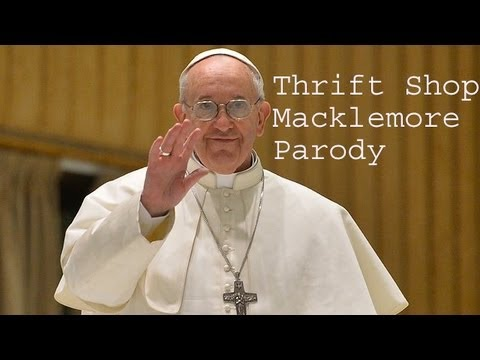 "Pope Francis- ""Thrift Shop"" - AutoTune Church"