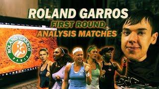 Roland Garros 2019. First round. Analysis matches.