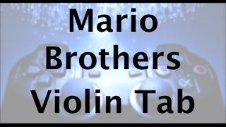 How to play Mario Brothers Theme on violin