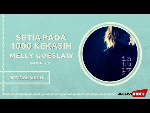 Melly Goeslaw - Setia Pada 1000 Kekasih | Official Audio