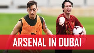 Arsenal in Dubai | Day one | Behind the scenes