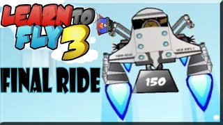 Learn To Fly 3 Final Ride Story/Payload Game Walkthrough Full GamePlay HD