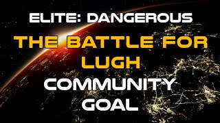 Elite: Dangerous - The Battle for Lugh