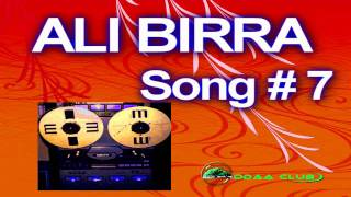 Oromo Music-Ali Birra.  Song # 7 The 80s . Audio Music Only.