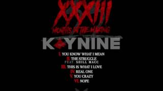 Kaynine - This Is What I Love