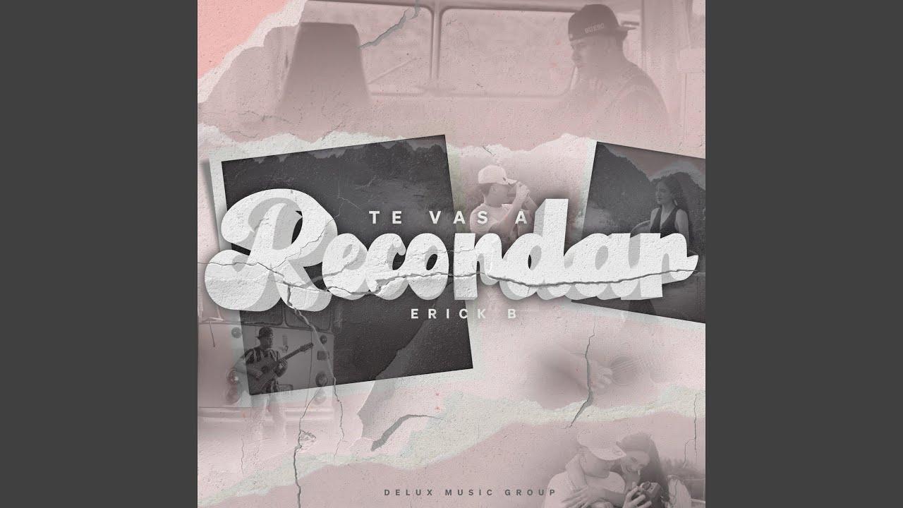 Download Te Vas A Recordar