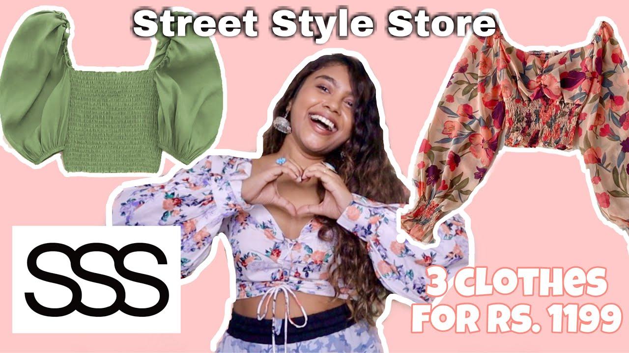 BEST Street Style Store Haul + Honest Review   Riya Basu
