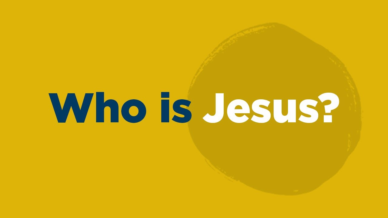 Who Is Jesus? - YouTube
