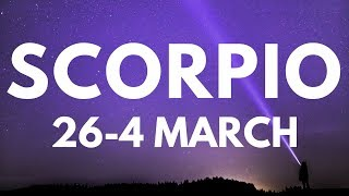 Scorpio A Change Of Fortune! 26 February-4 March 2018 Weekly Tarot Reading