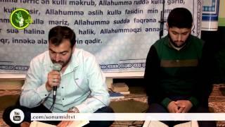 Hacı Ruslan və Hacı Rahib Ramazan 13-cü gun Quran tilavəti (13-cü cuz)