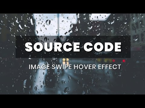 Image swipe hover effect ( Source Code )