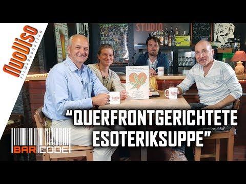 """""""Querfrontgerichtete Esoteriksuppe"""" - #BarCode mit Erich Hambach, Ursula Mock & Robert Stein"""