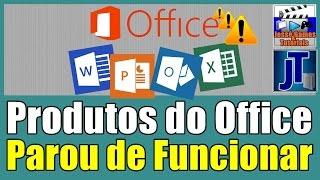 Como Resolver a Mensagem: Parou de Funcionar no Office (Word, Excel, Power Point etc)