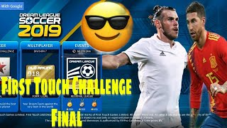 Dream League Soccer 2019 | First Touch Challenge Final | Android & IOS Gameplay