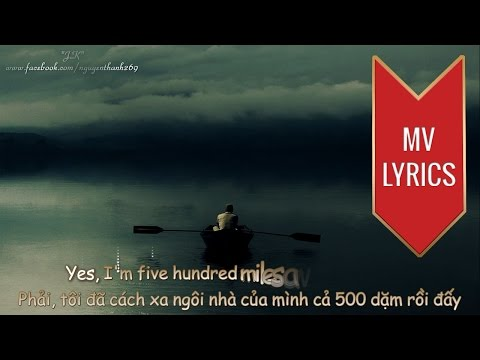 500 Miles  Peter, Paul &  Mary  Lyrics Kara + Vietsub HD