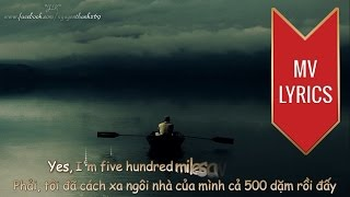 500 Miles | Peter, Paul &  Mary | Lyrics [Kara + Vietsub HD]