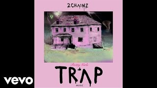 2 Chainz 4 Am Audio Ft Travis Scott