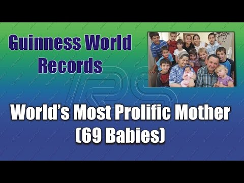 World's Most Prolific Mother (69 Babies)