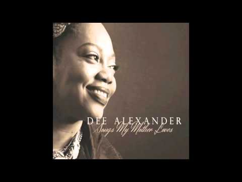 Dee Alexander - Guess Who I Saw Today