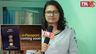 What, when and h๐w of E-Passport?
