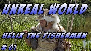 UnReal World PC – Season 2 - Let's Play – Helix the Fisherman - Episode 1