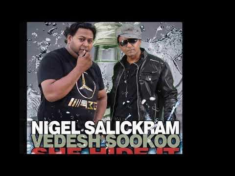 Vedesh Sookoo & Nigel Salickram - She Hide It (Chutney Soca 2019)