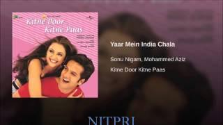 Yaar Main India Chala- Full Song | Fardeen Khan , Amrita Arora | Sonu Nigam