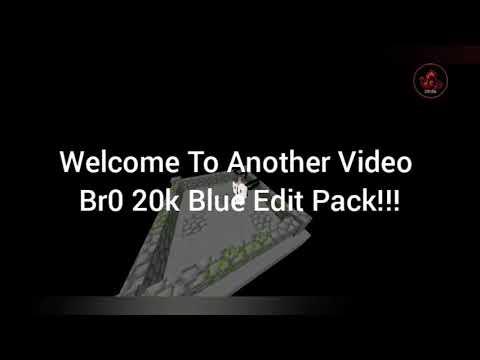Br0 20k Pack Blue Edit Mcpe PvP Pack (FPS Friendly)